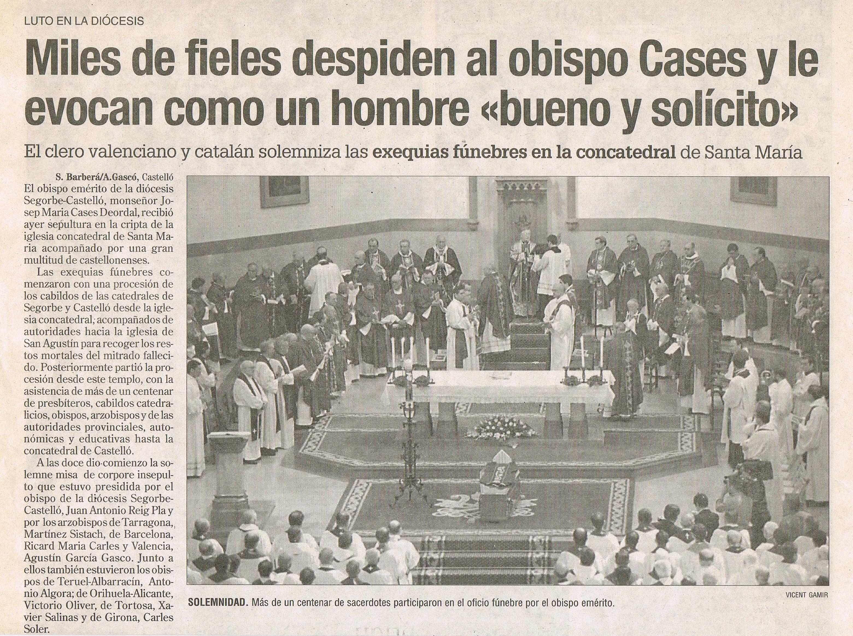 Entierro del Obispo Emérito de la diócesis Segorbe-Castellón, Monseñor Josep María Cases de Ordal, 25 de Abril de 2002.